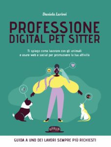 professione digital pet sitter daniela larivei